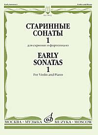 Старинные сонаты для скрипки и фортепияно. Выпуск 1