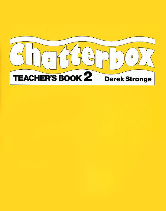 Chatterbox: Teacher's Book 2