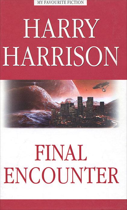 Final Encounter / Последняя стычка