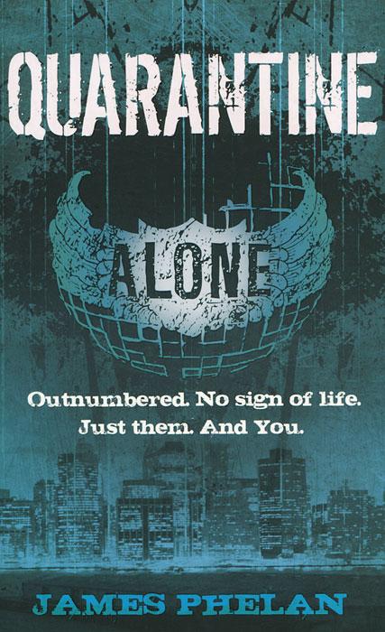 Quarantine: Alone