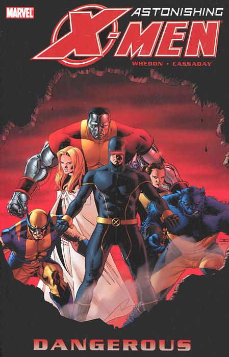 Astonishing X-Men: Volume 2: Dangerous