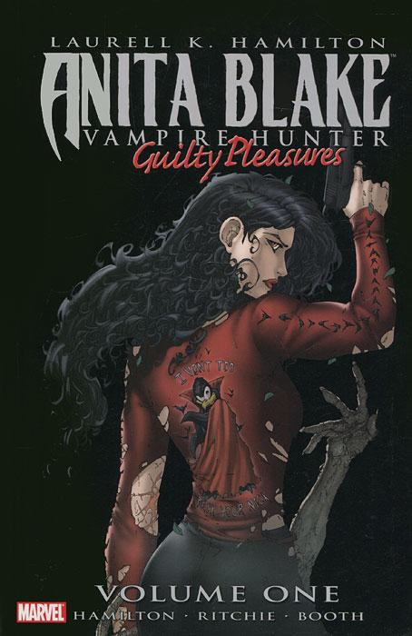 Anita Blake: Vampire Hunter: Guilty Pleasures: Volume 1