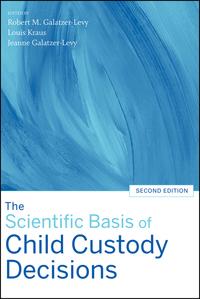 The Scientific Basis of Child Custody Decisions
