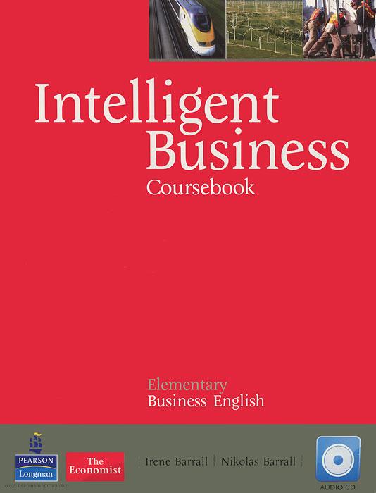Intelligent Business: Elementary: Coursebook (+ CD-ROM)