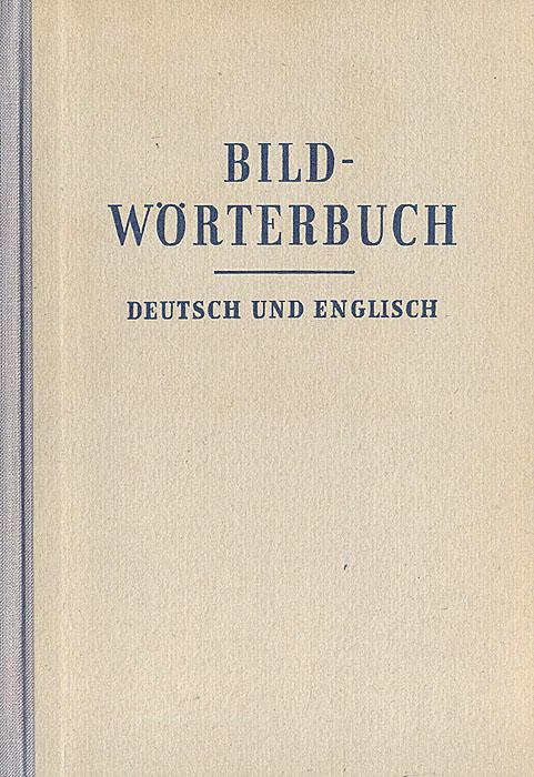 Bildworterbuch. Deutsch und Englisch
