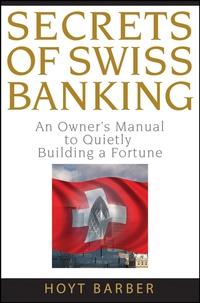 Secrets of Swiss Banking