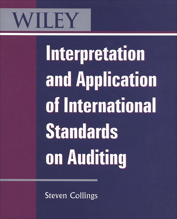 Interpretation and Application of International Standards on Auditing
