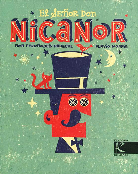 El senor Don Nicanor