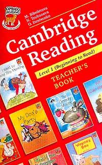 Cambridge Reading. Teacher`s Book. Level 1. (Beginning to Read) ( 5-7107-4550-2 )