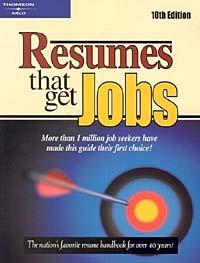 Resumes That Get Jobs (Resumes That Get Jobs, 10th Ed)