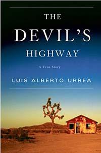 Luis Alberto Urrea The Devil's Highway : A True Story sunishtha s yadav snps cancer incidences