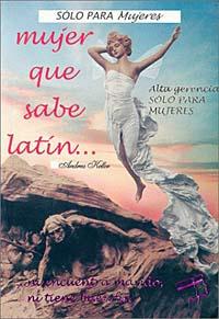 Mujer que sabe latin... ni encuentra marido, ni tiene buen fin: alta gerencia, solo para mujeres