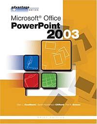 Microsoft Powerpoint 2003 (Advantage Series)