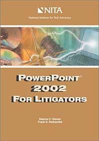 Powerpoint 2002 for Litigators