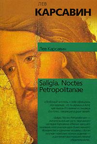 Saligia. Noctes Petropolitanae ( 5-17-020769-7 )