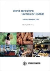 World Agriculture: Towards 2015/2030, an Fao Study