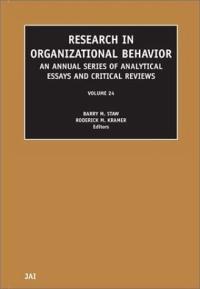 Research in Organizational Behavior, Volume 24 (Research in Organizational Behavior)