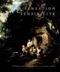 "Sensation and Sensibility : Viewing Gainsborough's ""Cottage Door"""