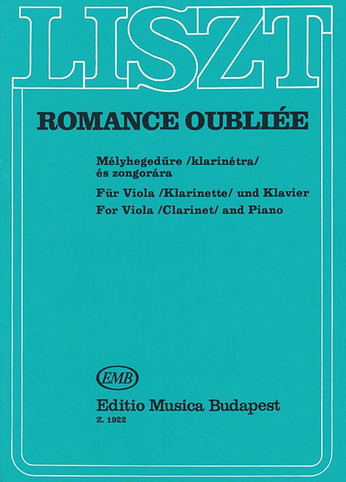 Liszt: Romance Oubliee Mmelyhegedure klarinetra es zongorara fur Viola klarinette und Klavier