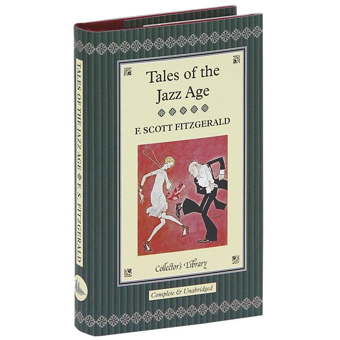 Tales of the Jazz Age (подарочное издание)
