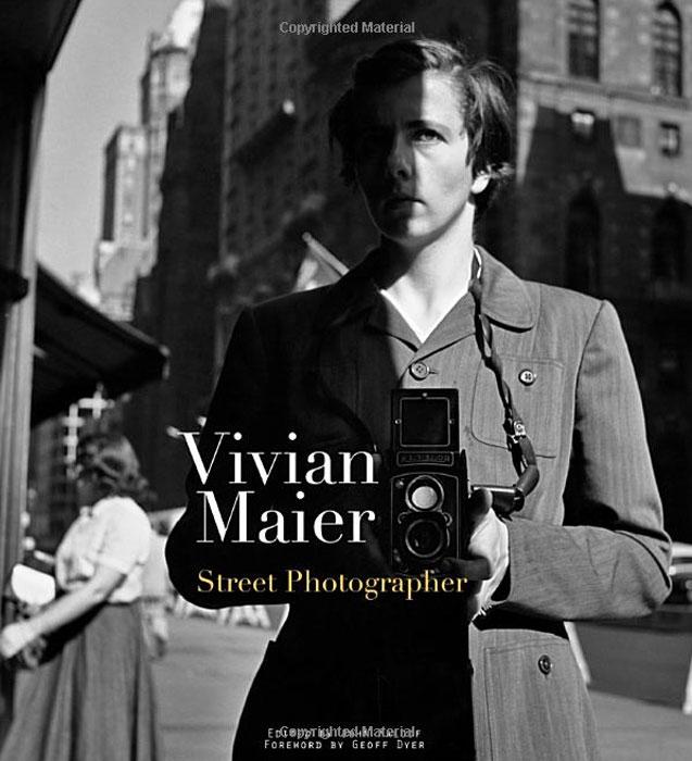 Vivian Maier: Street Photographer