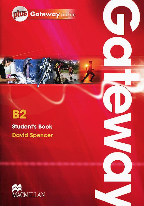 Gateway B2: Student's Book + Gateway Online