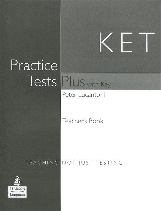 KET Practice Tests Plus: Teacher's Book