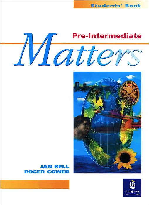 Pre-Intermediate Matters: Student's Book