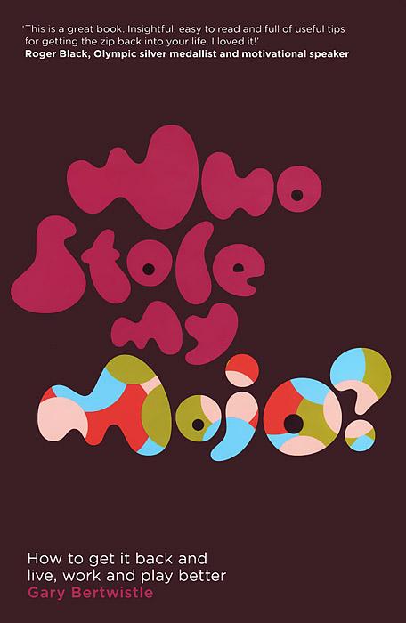 Who Stole My Mojo?