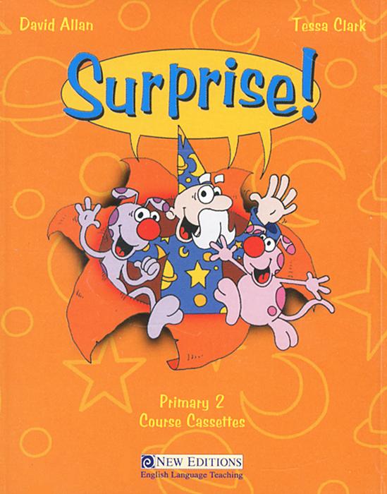 Surprise! Primary 2 (аудиокнига на 2 кассетах)