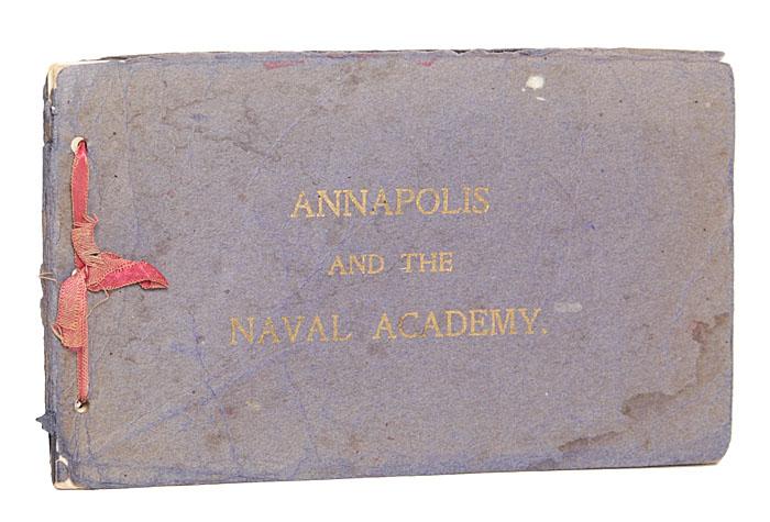 Аннаполис и Военно-морская академия США. Альбом видов.
