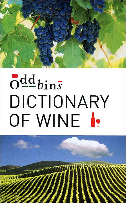 Oddbins Dictionary of Wine