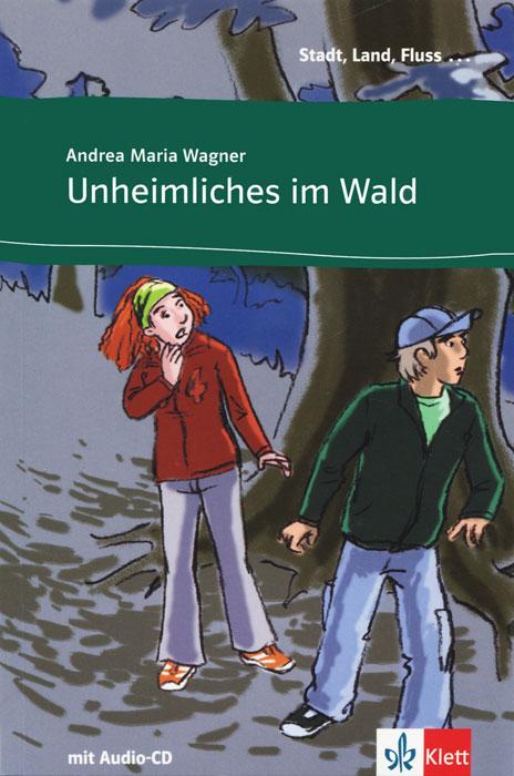 Unheimliches im Wald (+CD)
