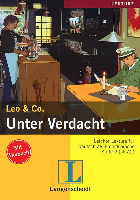 Leo & Co.: Unter Verdacht (+ CD-ROM)