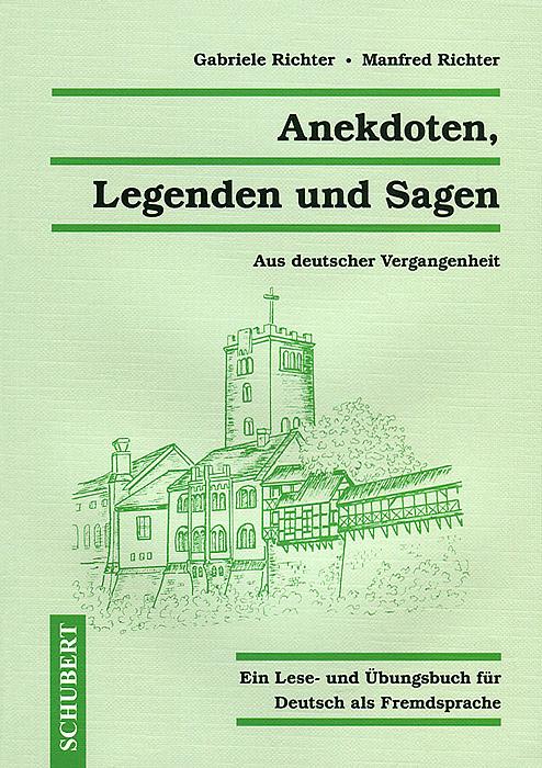 Anekdoten, Legenden und Sagen