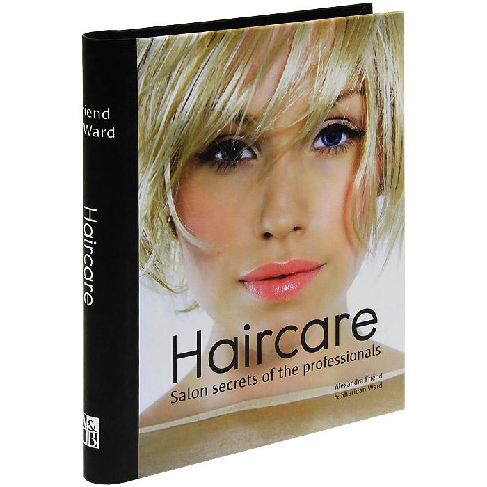 Haircare: Salon Secrets of the Professionals