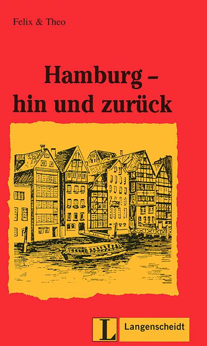 Hamburg - hin und zuruck: Leichte lekturen 1
