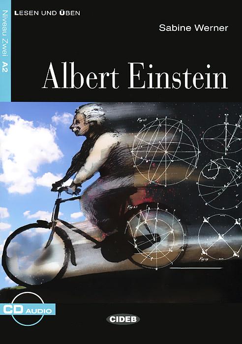 Albert Einstein: Niveau Zwei A2 (+ CD)