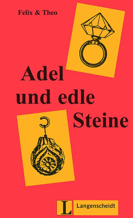 Adel und edle Steine: Stufe 1