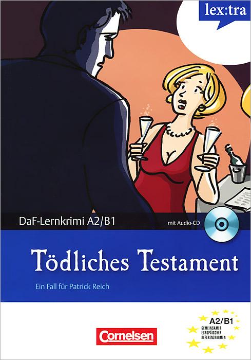 Todliches Testament (+ CD)