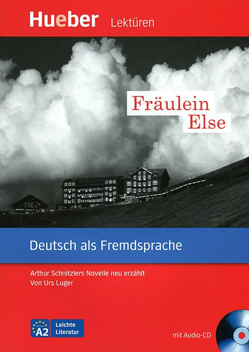 Fraulein Else (+ CD)