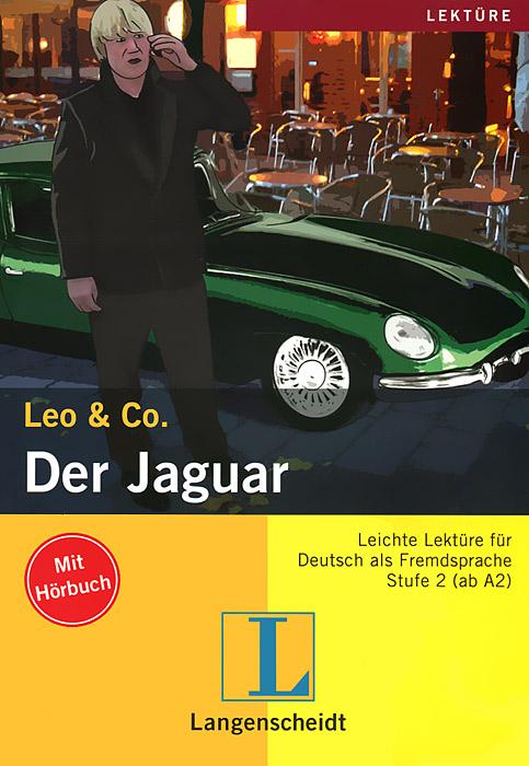 Der Jaguar. Stufe 2 (+ CD)