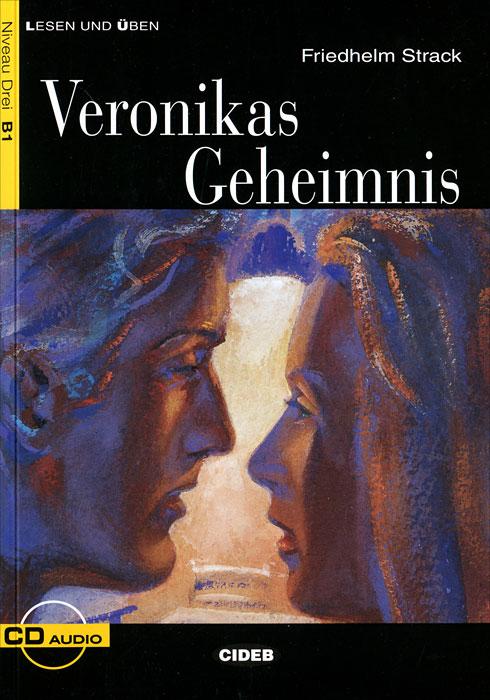 Veronikas Geheimnis (+ CD)