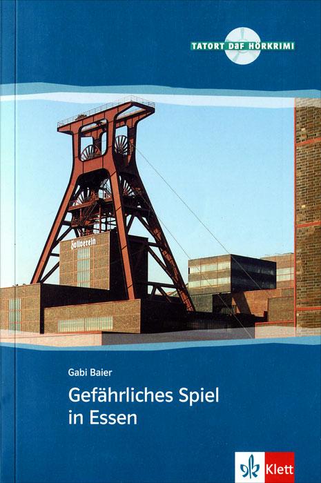 Gefahrliches Spiel in Essen (+ CD)