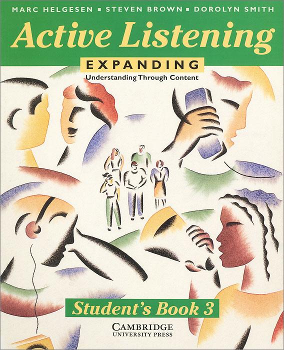 Active Listening: Expanding Understanding Through Content: Student's Book 3