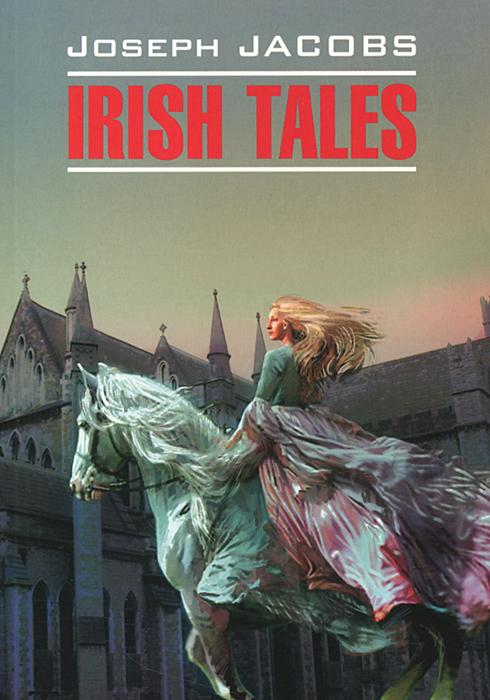 Irish Tales /Ирландские сказки