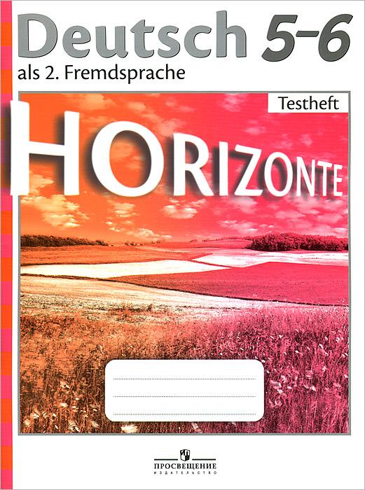 Немецкий язык. Контрольные задания. 5-6 классы / Deutsch 5-6: Testheft