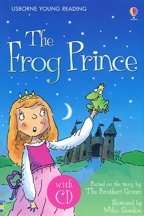 The Frog Prince (+ CD)