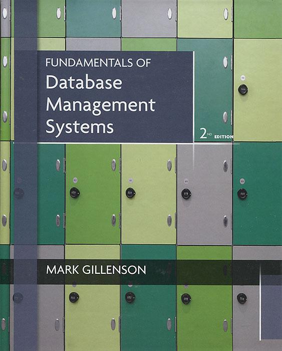 Mark Gillenson Fundamentals of Database Management Systems