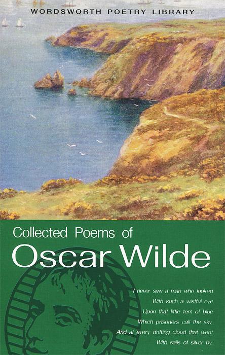 Oscar Wilde The Collected Poems of Oscar Wilde wilde o the ballad of reading gaol